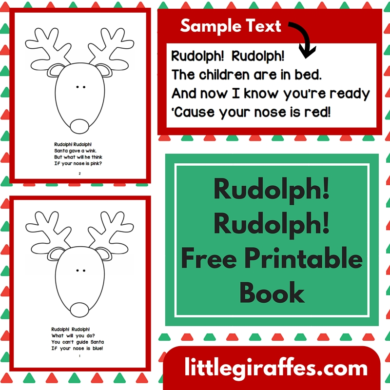 http://printables.atozteacherstuff.com/3494/rudolph-rudolph-printable-book/