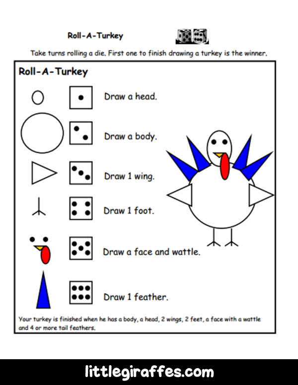 http://printables.atozteacherstuff.com/3367/roll-a-turkey-printable-game/