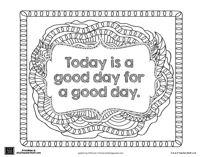 Today is a Good Day Advanced Coloring Page | A to Z Teacher Stuff ...